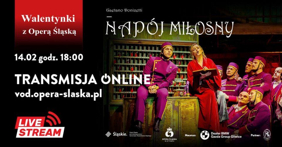 """Walentynki z Operą Śląską. """"Napój miłosny"""" transmitowany na żywo - galeria"""
