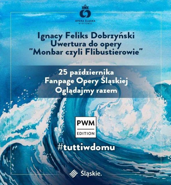 """Opera Śląska świętuje Światowy Dzień Opery 2020 . Premiera online uwertury opery """"Monbar czyli Flibustierowie"""" - galeria"""